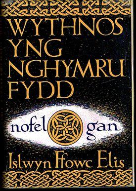 """Islwyn Ffowc Elis's 1957 """"Wythnos yng Nghymru Fydd"""" (""""A Week in the Wales of the Future"""")."""