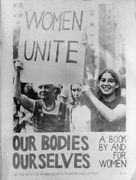"The cover of ""Our Bodies, Ourselves — A Book By and For Women"" by the Boston Women's Health Book Collective."