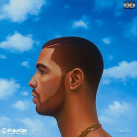 "Drake's third album, ""Nothing Was the Same"" (below) follows 2010's ""Thank Me Later,"" and 2011's ""Take Care."""