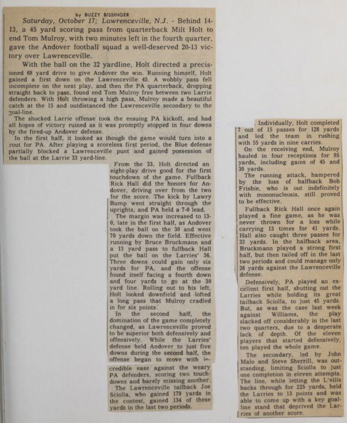 "A Phillipian article by Buzz Bissinger about the Lawrenceville game. ""With the ball on the 32 yardline, Holt directed a precisioned 68 yard drive to give Andover the win,"" Bissinger wrote."